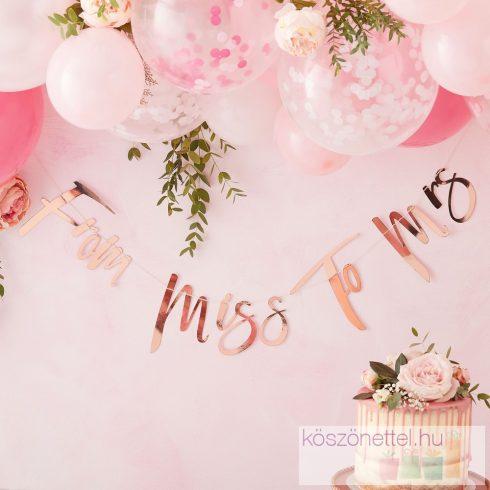 """""""From Miss to Mrs"""" lánybúcsú dekorációs felirat"""