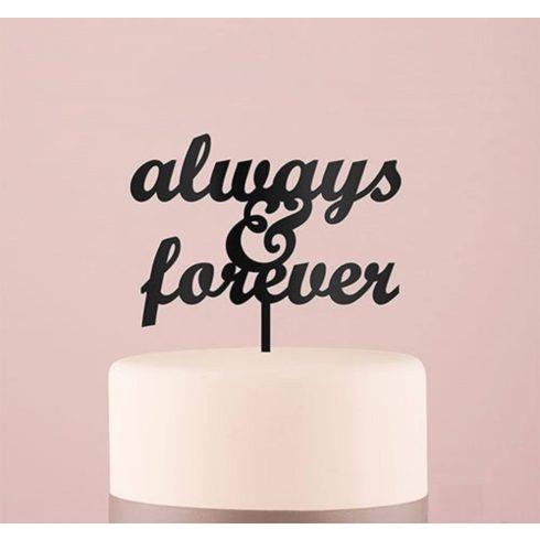 """""""Always & Forever"""" feliratos tortadísz - fekete"""
